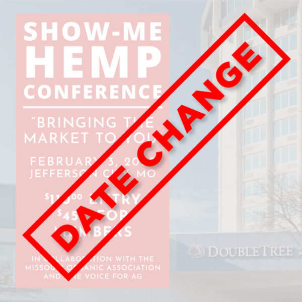Show-Me Hemp Conference Date Change